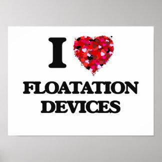 Amo los dispositivos de flotación póster