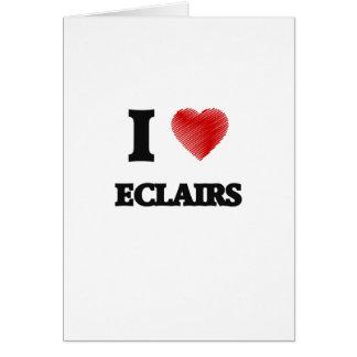 Amo los ECLAIRS Tarjeta De Felicitación