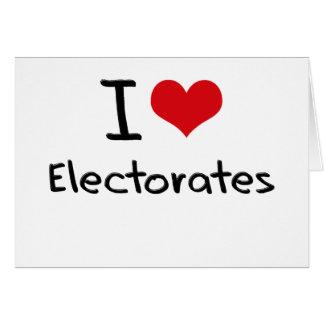 Amo los electorados tarjeta de felicitación