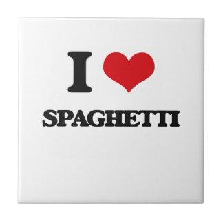 Amo los espaguetis tejas  cerámicas
