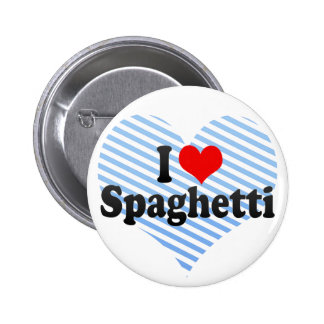 Amo los espaguetis pin redondo de 2 pulgadas