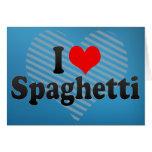 Amo los espaguetis tarjetas