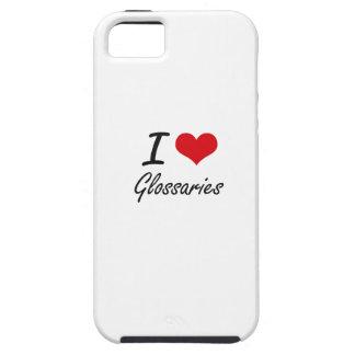 Amo los glosarios iPhone 5 funda
