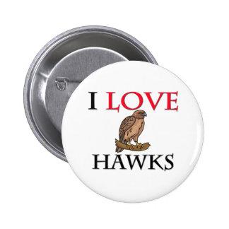 Amo los halcones pin redondo de 2 pulgadas