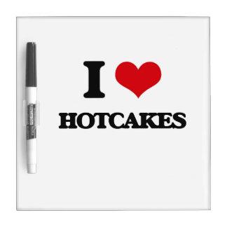 Amo los Hotcakes Pizarras Blancas