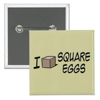 Amo los huevos cuadrados pin cuadrada 5 cm