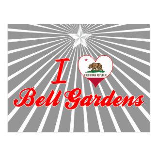 Amo los jardines de Bell, California Tarjetas Postales