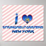 Amo los jardines de Springfield, Nueva York Posters