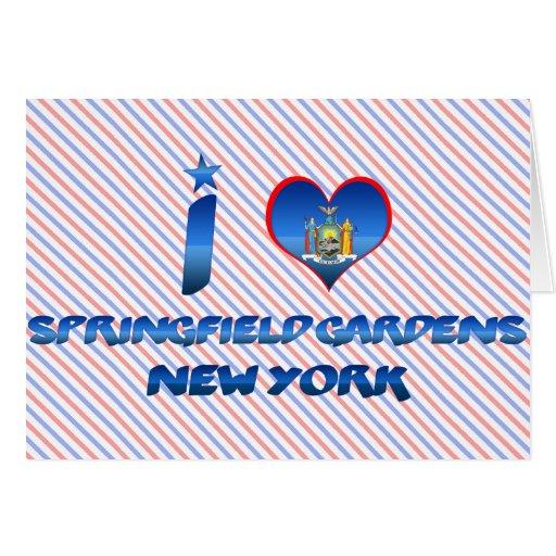 Amo los jardines de Springfield, Nueva York Tarjeta