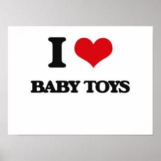 Amo los juguetes del bebé posters