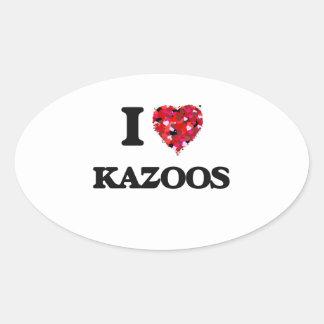 Amo los Kazoos Pegatina Ovalada