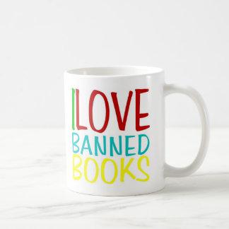 Amo los libros prohibidos taza