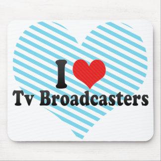 Amo los locutores de la TV Alfombrillas De Ratón