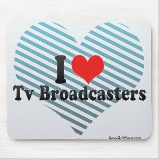 Amo los locutores de la TV Alfombrilla De Raton