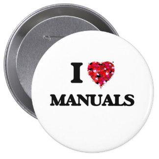 Amo los manuales pin redondo 10 cm