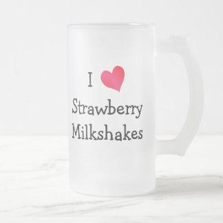 Amo los Milkshakes de la fresa Taza De Cristal