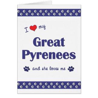 Amo los mis grandes Pirineos (el perro femenino) Tarjeta Pequeña