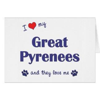 Amo los mis grandes Pirineos (los perros múltiples Tarjeta De Felicitación