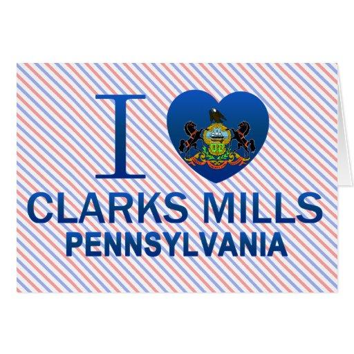 Amo los molinos de Clarks, PA Tarjeta De Felicitación