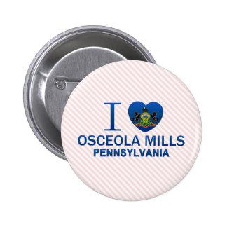 Amo los molinos de Osceola, PA Pin Redondo De 2 Pulgadas