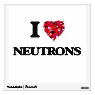 Amo los neutrones