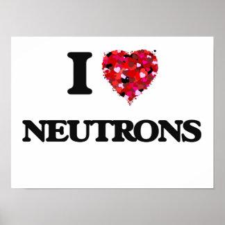 Amo los neutrones póster