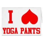 Amo los pantalones de la yoga tarjetas