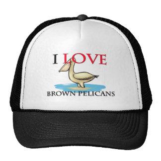 Amo los pelícanos de Brown Gorros