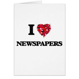Amo los periódicos tarjeta de felicitación