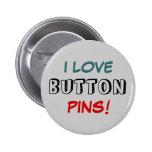 ¡Amo los pernos del botón! Pin
