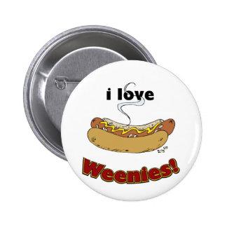 Amo los perritos calientes del ~ de los Weenies Pin Redondo De 2 Pulgadas