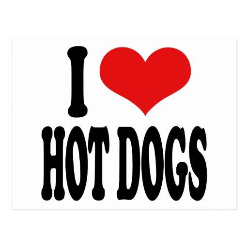 Amo los perritos calientes tarjeta postal