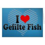 Amo los pescados de Gefilte Tarjetón