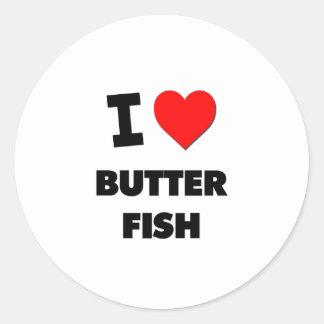 Amo los pescados de la mantequilla (la comida) etiquetas redondas
