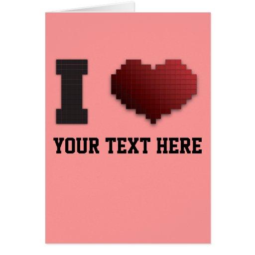 ¿Amo los pixeles?!? Tarjeta De Felicitación