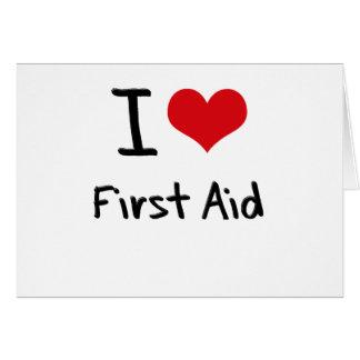 Amo los primeros auxilios tarjeta de felicitación