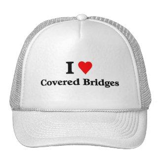 Amo los puentes cubiertos gorra