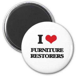 Amo los restauradores de los muebles imán para frigorífico
