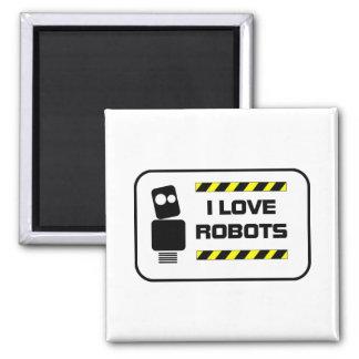 Amo los robots imán cuadrado