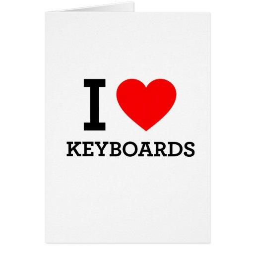 Amo los teclados felicitación