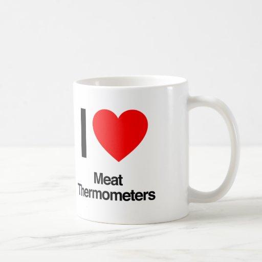 amo los termómetros de carne tazas de café