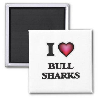 Amo los tiburones de Bull Imán Cuadrado