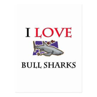 Amo los tiburones de Bull Tarjetas Postales