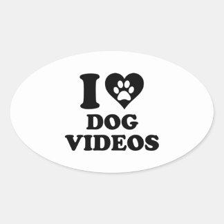 Amo los vídeos del perro calcomania óval personalizadas