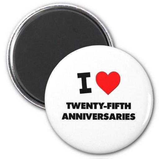 Amo los vigésimos quintos aniversarios imán para frigorifico