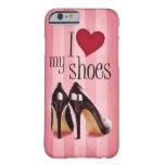 Amo los zapatos funda de iPhone 6 barely there