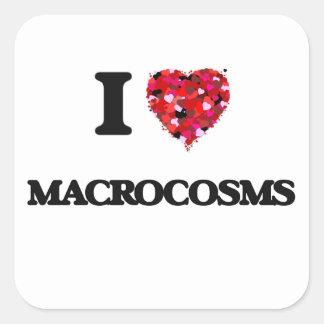 Amo macrocosmos pegatina cuadrada