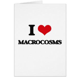Amo macrocosmos tarjeta de felicitación