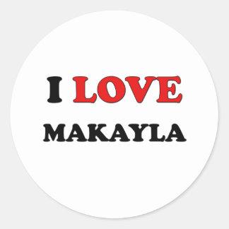 Amo Makayla Etiquetas Redondas
