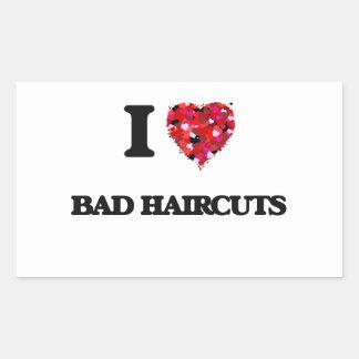 Amo malos cortes de pelo pegatina rectangular